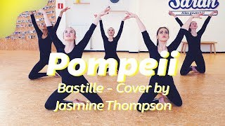POMPEII - BASTILLE | COVER JASMINE THOMPSON | Dance video | Choreography