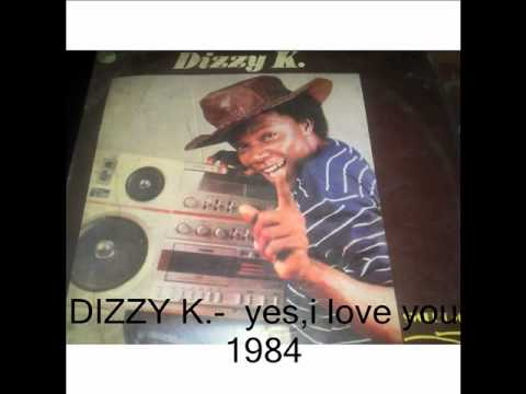 dizzy k yes i love you