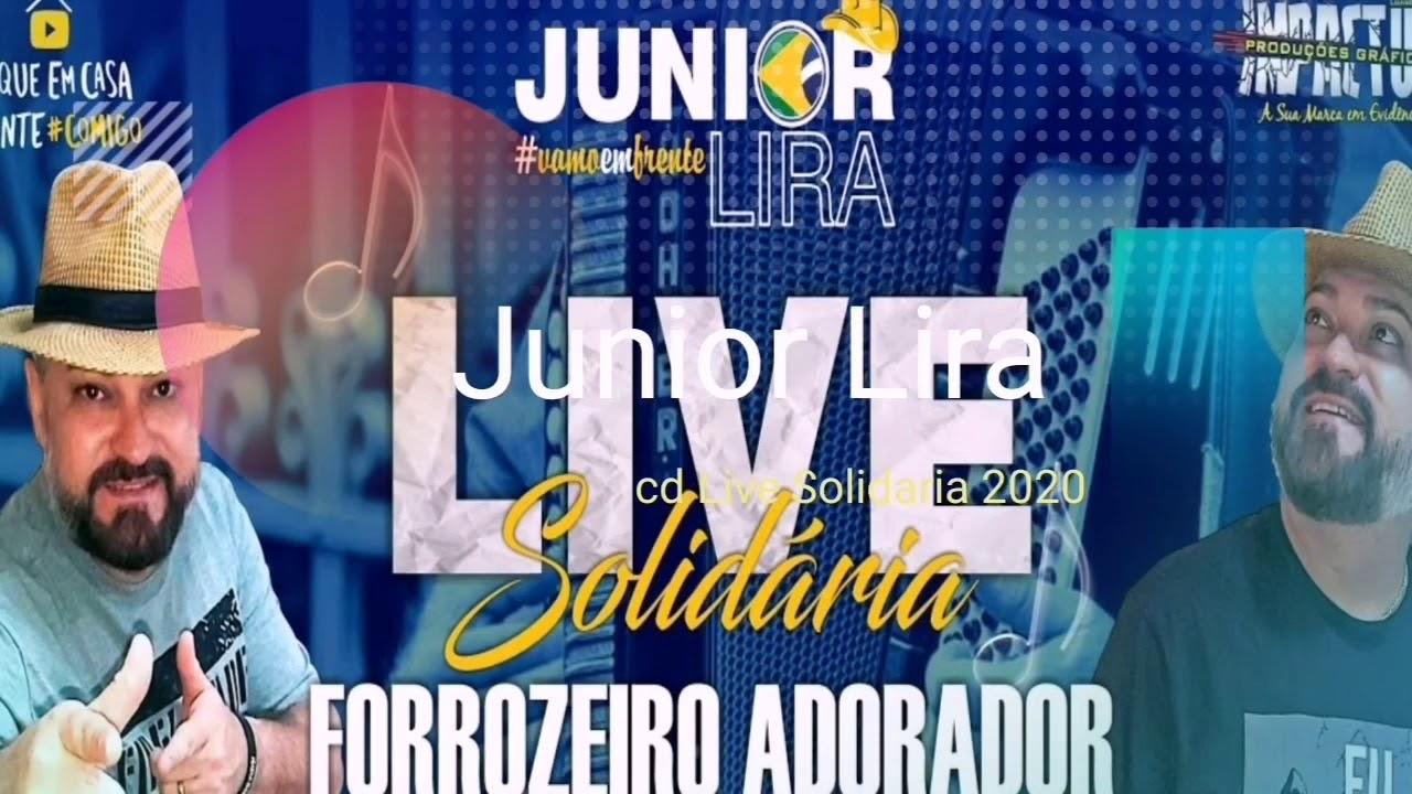 Junior Lira cd Live solidária 2020 - forró Gospel