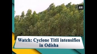 Cyclone Titli makes landfall at Odisha's Gopalpur and Srikakulam