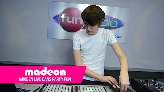 Madeon mix en exclu dans Party Fun !