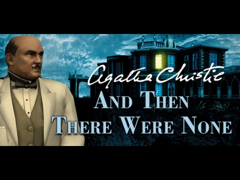 Agatha Christie And Then There Were None Full Game Movie All Cutscenes