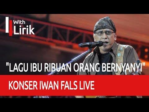 Konser Iwan Fals IBU Live