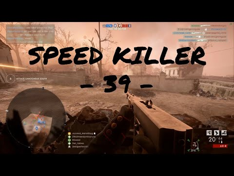 SPEED KILLER - 39 - | Battlefield 1