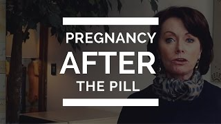 Pregnancy After The Pill | Your Questions Answered