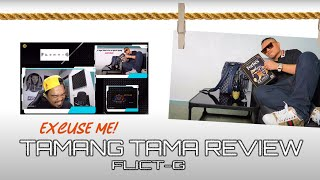 Andrew E - Tamang Tama (Review and Comment) by Flict-G