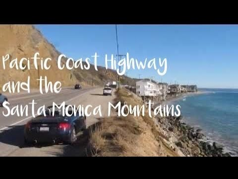 Pacific Coast Highway and the Santa Monica Mountains