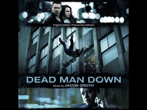 Dead Man Down 2013 Full Soundtrack