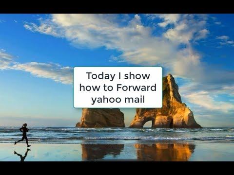 How to forward yahoo mail