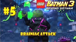 LEGO Batman 3: Beyond Gotham (3DS) - Part 5: Brainiac Attack