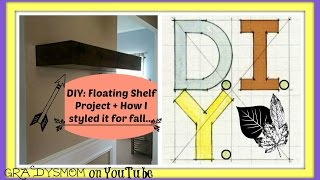 Diy | My Floating Shelf: How I Have It Decorated For Fall :-)