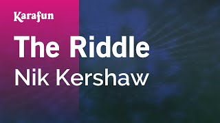 Karaoke The Riddle - Nik Kershaw *