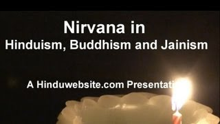 The Meaning of Nirvana in Hinduism, Buddhism and Jainism