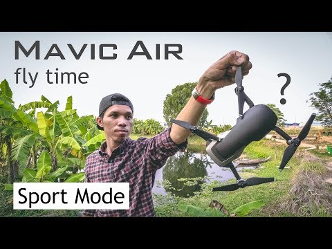 Fly time Mavic Air in Sport mode, How Long ?