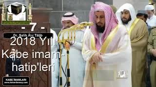2018 Yılı Kabe İmamları -  إمام الحرم المكي  - Imams of the Haram (Kaaba)
