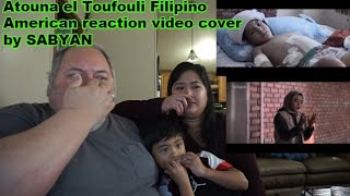 [14.85 MB] Atouna el Toufouli Filipino American reaction video cover by SABYAN