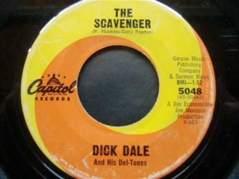 Dick Dale & His Del-Tones....The Scavenger