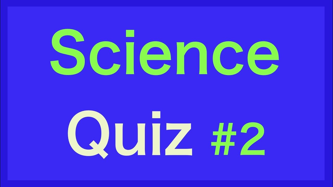 Science Quiz Questions and Answers - For Kids - Science Quiz Bee - Grade  5,6,7,8 - General Knowledge