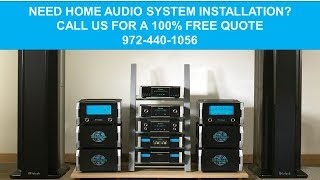 Home Audio Installation Dallas Tx 972-818-5512 Home Theater Systems Dallas TX Mp3