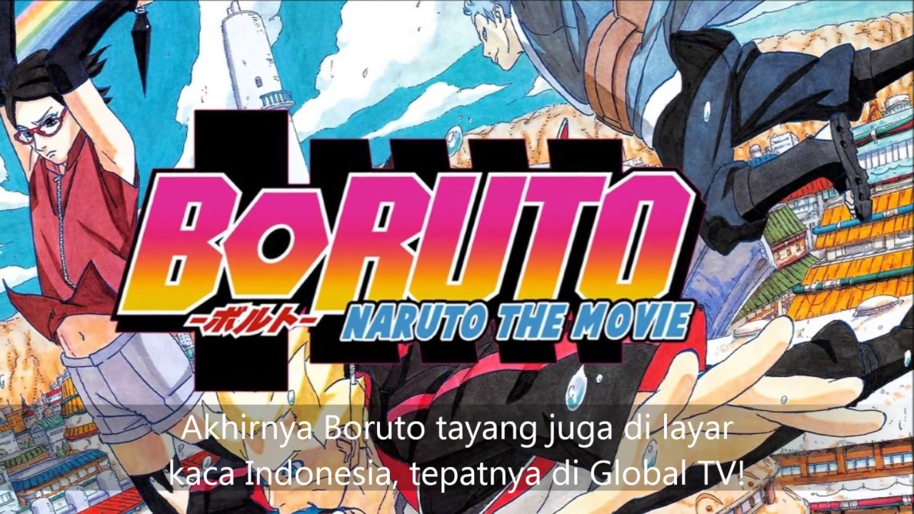 Akhirnya Boruto Tayang Di Global TV Anime Teori