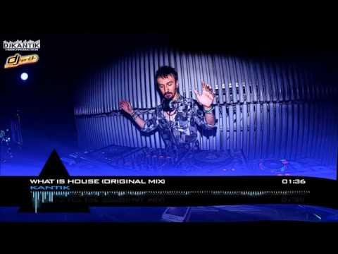 Dj Kantik What Is House Original Mix Club Music Mix 2015