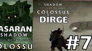 SHADOW OF THE COLOSSUS : BASARAN & DİRGE  #7