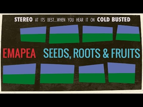Emapea - Seeds, Roots & Fruits (Full Album)