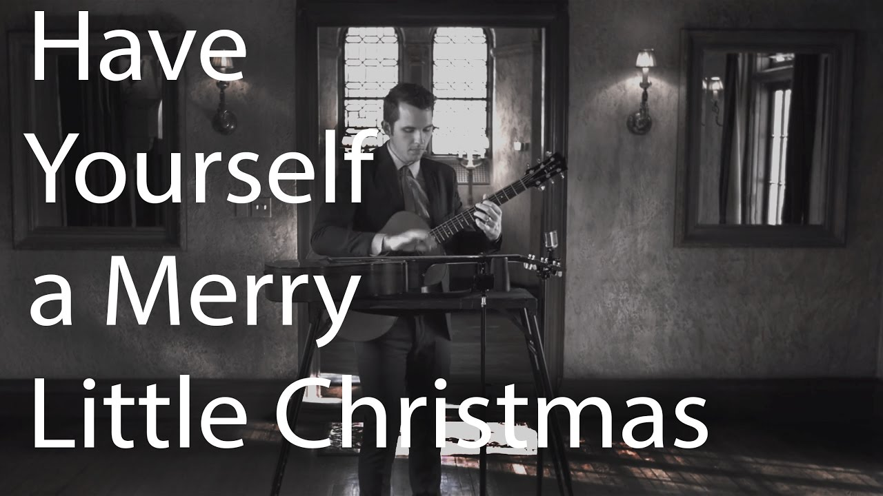 Have Yourself A Merry Little Christmas (2 guitar instrumental) - Jason Swanson - YouTube