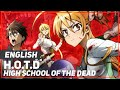 H.O.T.D. - High School of the Dead (Opening) | ENGLISH Ver | AmaLee