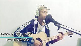 Download Cassandra Cinta Terbaik (Cover By Andy Jarod)