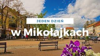 Jeden dzień w Mikołajkach
