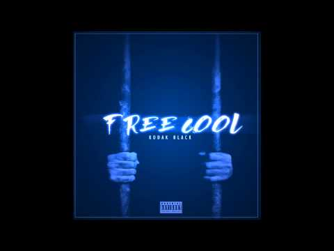 Kodak Black - Free Cool