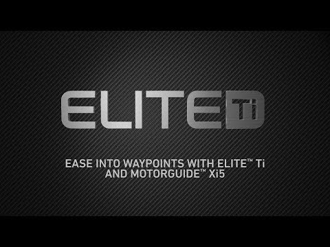 Lowrance Elite Ti - Ease Into Waypoints with Elite Ti and Motorguide Xi5