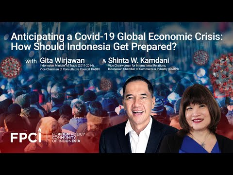 Anticipating a COVID-19 Global Economic Crisis: How Should Indonesia Get Prepared?