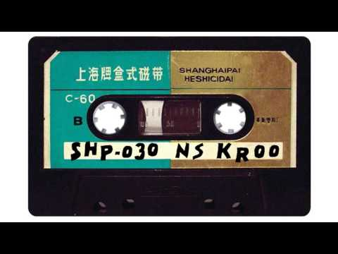 SH.MIXTAPE.30 / NS KROO