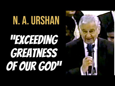 "Bishop N. A. Urshan preaching ""Exceeding Greatness Of Our God"" Apostolic Conference 2001"
