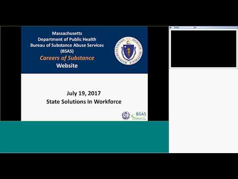 State Solutions in Workforce: MA Dept of Public Health (BSAS) Careers of Substance Website