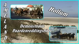 Ameland - Demo Paardenreddingsboot vanuit Hollum.