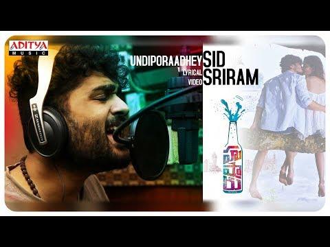 Undiporaadhey Lyrical || Hushaaru Songs || Sree Harsha Konuganti || Sid Sriram || Radhan