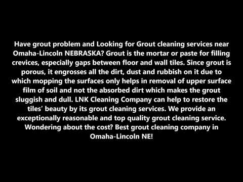 Grout Cleaning Services in Omaha-Lincoln NEBRASKA | LNK Cleaning Company (402) 881 3135