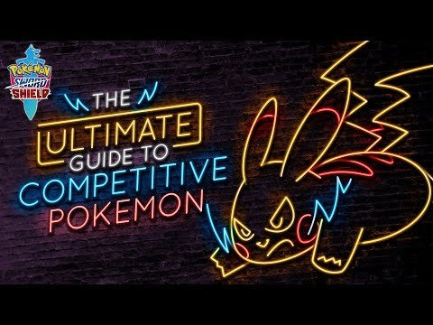THE ULTIMATE GUIDE TO COMPETITIVE POKEMON! Get Ready For Pokemon Sword And Shield! ⚔️🛡️
