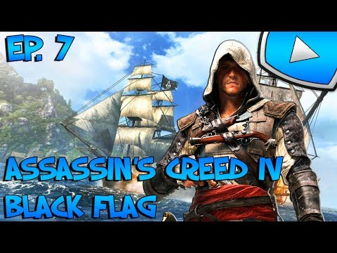 Assassin's Creed 4 : Black Flag : Nassau | Episode 7 - Let's Play