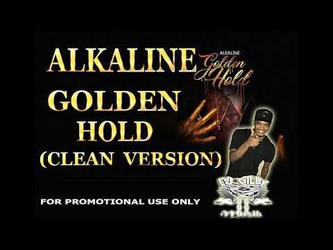 ALKALINE - GOLDEN HOLD CLEAN VERSION