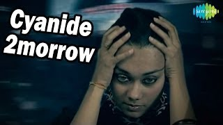Tomorrow - Cyanide | Delhi Underground | Music Video