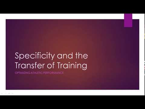 Specificity and the Transfer of Training | Optimizing Athletic Performance