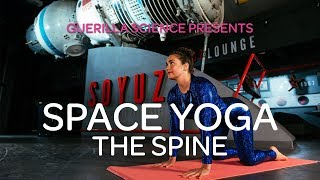 Mission 2 The Spine | SPACE YOGA | Guerilla Science