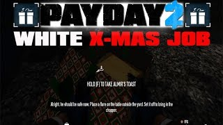 payday 2 white x mas job almir s rare toast beards and bobbleheads