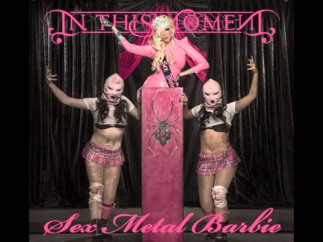 In This Moment - Sex Metal Barbie (Audio)