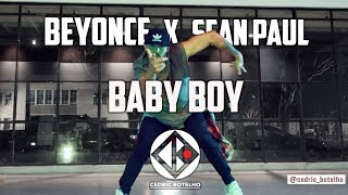 Beyonce X Sean Paul - Baby Boy / Choreography by Cedric Botelho