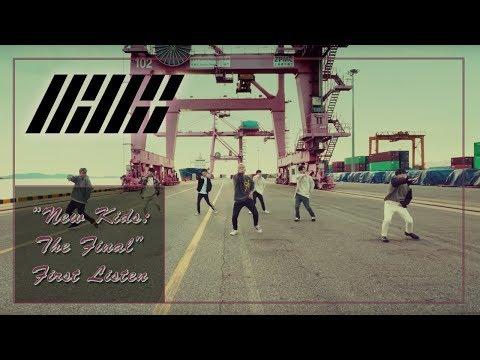 """iKON """"New Kids : The Final"""" FIRST LISTEN!!!"""